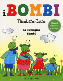 La famiglia Bombi. I Bombi. Ediz. a colori.pdf
