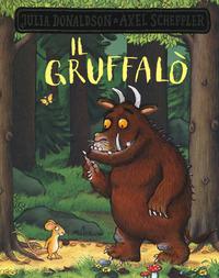 Il Il Gruffalò. Ediz. a colori - Donaldson Julia Scheffler Axel - wuz.it