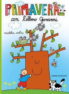 Primavera con l'albero Giovanni. Ediz. a colori - Nicoletta Costa - copertina