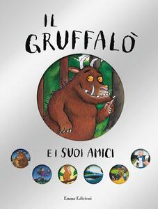 Il Gruffalò e i suoi amici. Ediz. a colori - Julia Donaldson,Axel Scheffler - copertina