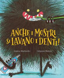 Ascotcamogli.it Anche i mostri si lavano i denti! Ediz. a colori Image