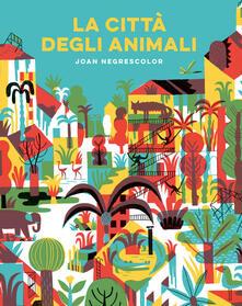 Squillogame.it La città degli animali. Ediz. a colori Image