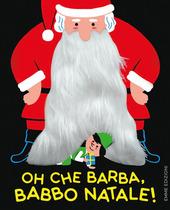 Copertina  Oh che barba, Babbo Natale!