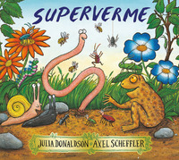 Superverme. Ediz. illustrata - Donaldson Julia Scheffler Axel - wuz.it