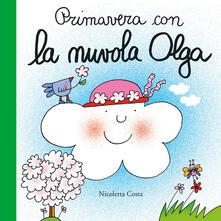 Listadelpopolo.it Primavera con la nuvola Olga. Ediz. a colori Image
