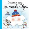 Inverno con la nuvola Olga. Ediz. a colori