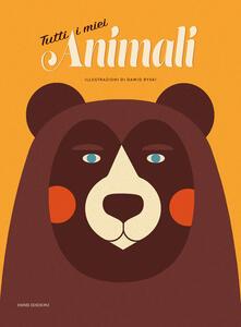 Tutti i miei animali. Ediz. a colori - Lauren Napier - copertina