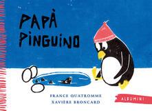 Papà pinguino. Ediz. a colori.pdf