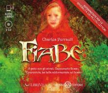 Fiabe: Il gatto con gli stivali-Cappuccetto Rosso-Cenerentola-La bella addormentata nel bosco. Audiolibro. 2 CD Audio.pdf