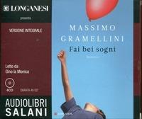 Fai bei sogni. Ediz. integrale. Audiolibro. 4 CD Audio