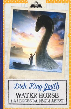 Water Horse. La leggenda degli abissi - Dick King-Smith - Libro - Salani -  Gl'istrici | IBS