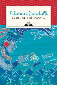 Ebook memoria dell'acqua Gandolfi, Silvana