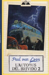 L' autobus del brivido. Vol. 2