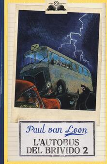 Mercatinidinataletorino.it L' autobus del brivido. Vol. 2 Image