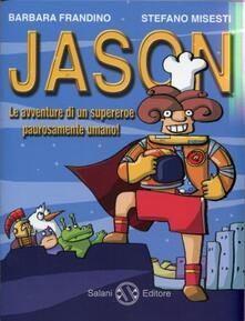 Steamcon.it Jason. Le avventure di un supereroe paurosamente umano! Image