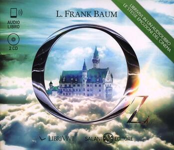 Il mago di Oz. Audiolibro. 2 CD Audio