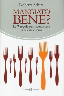 Winniearcher.com Mangiato bene? Le 7 regole per riconoscere la buona cucina Image