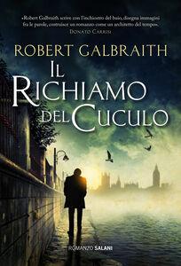 Libro Il richiamo del cuculo Robert Galbraith