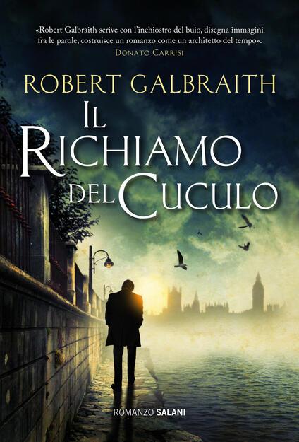 Il richiamo del cuculo - Robert Galbraith - copertina