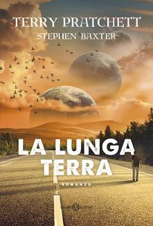 La lunga terra - Terry Pratchett,Stephen Baxter - copertina