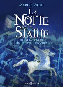 La notte delle statue - Francesco Chiacchio,Marco Vichi - ebook