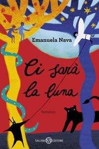 Ci sarà la luna - Emanuela Nava - copertina