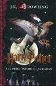 Libro Harry Potter e il prigioniero di Azkaban. Vol. 3 J. K. Rowling