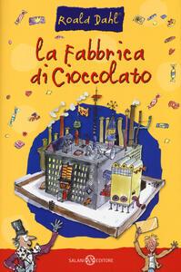 La fabbrica di cioccolato - Roald Dahl - copertina