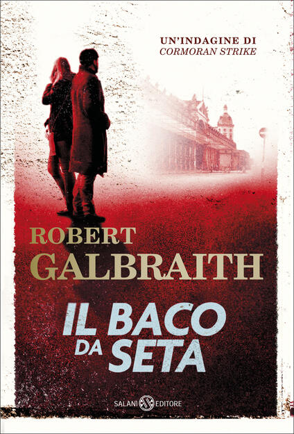 Il baco da seta - Robert Galbraith,Andrea Carlo Cappi - ebook
