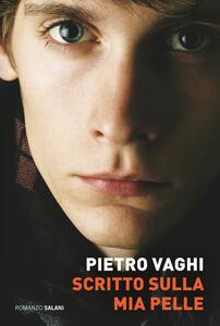 Scritto sulla mia pelle - Pietro Vaghi - copertina