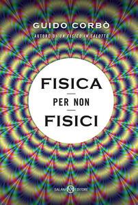 Fisica per non fisici - Guido Corbò - copertina