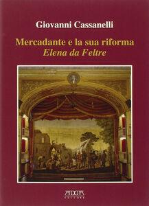 Mercadante e la sua riforma. Elena da Feltre