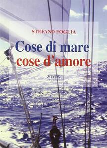 Cose di mare cose d'amore - Stefano Foglia - copertina