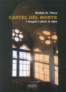 Vastese1902.it Castel del Monte. I luoghi i fatti le idee Image