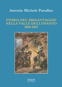 Storia del brigantaggio nella valle dell'Ofanto 1860-1865