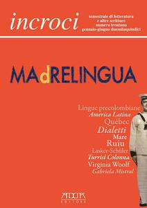 Incroci. Vol. 31 - Raffaele Nigro,Lino Angiuli,Daniele Maria Pegorari - copertina