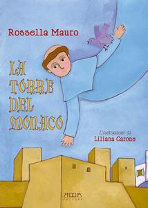 La torre del monaco - Rossella Mauro - copertina