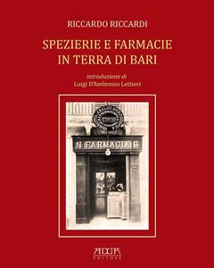Spezierie e farmacie in terra di Bari - Riccardo Riccardi - copertina