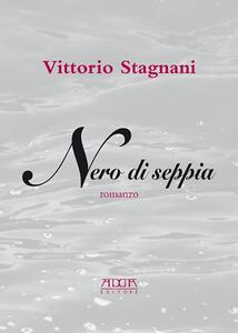 Nero di seppia - Vittorio Stagnani - copertina