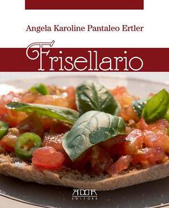 Frisellario. 40 variazioni sul tema - Angela K. Pantaleo Ertler - copertina