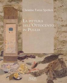 Mercatinidinataletorino.it La pittura dell'Ottocento in Puglia Image