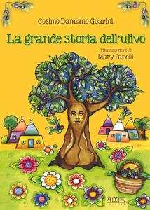 La grande storia dell'ulivo - Cosimo D. Guarini - copertina