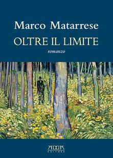 Oltre il limite - Marco Matarrese - copertina