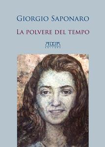La polvere del tempo - Giorgio Saponaro - copertina