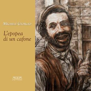 L' epopea di un cafone - Michele Giorgio - copertina