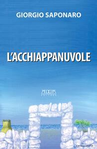 L' acchiappanuvole - Giorgio Saponaro - copertina