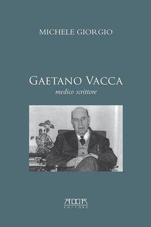 Fondazionesergioperlamusica.it Gaetano Vacca. Medico scrittore Image