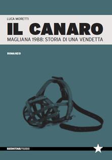Amatigota.it Il Canaro. Magliana 1988: storia di una vendetta Image