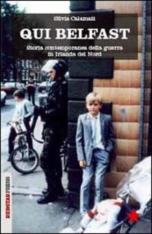 Qui Belfast. Storia contemporanea della guerra in Irlanda del Nord.pdf