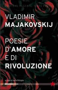 Poesie d'amore e di rivoluzione - Vladimir Majakovskij - copertina